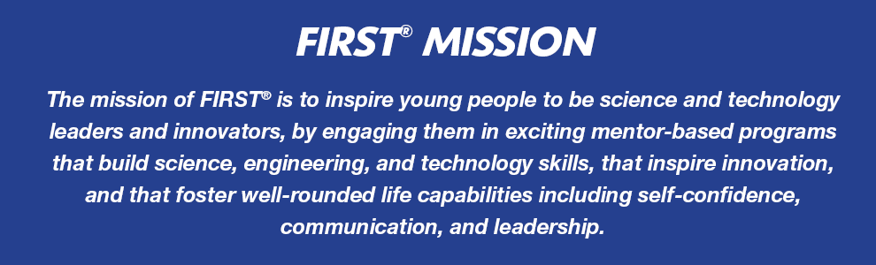FIRST Mission Statement