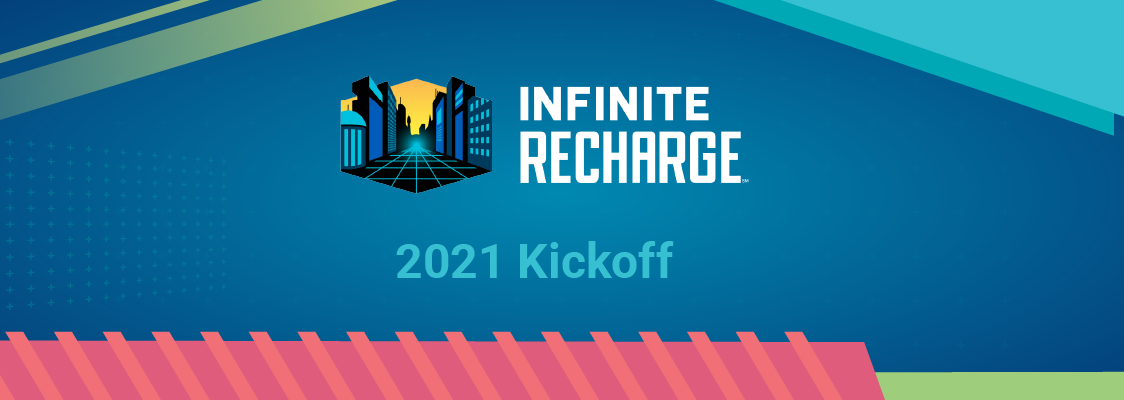 2021 INFINITE RECHARGE Kickoff header image