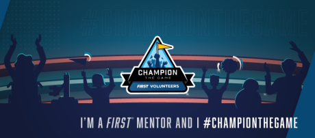 FIRST Mentor Champion the Game on crowd background FB cover