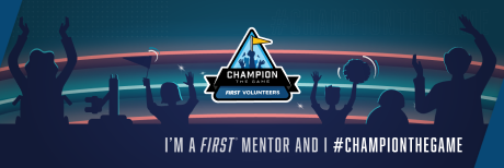 FIRST Mentor Champion the Game with crowd background Twitter cover